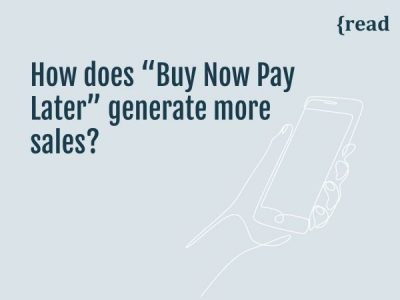 """How Does """"Buy Now Pay Later"""" Generate More Sales?"""
