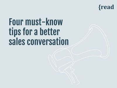 Four Must-Know Tips for a Better Sales Conversation