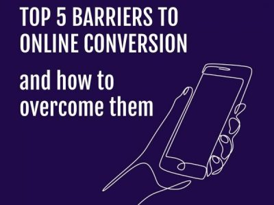 Top 5 Barriers to Online Conversion & How to Overcome Them