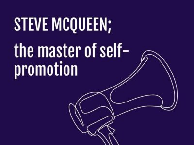 Steve McQueen; The Master of Self-Promotion