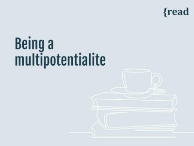 Being a Multipotentialite