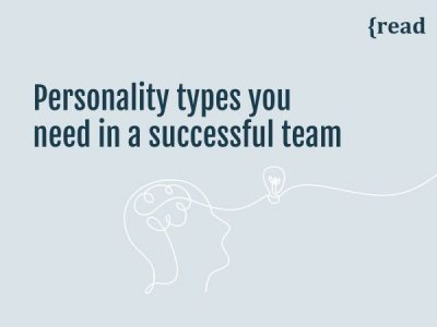 Personality Types you Need in a Successful Team